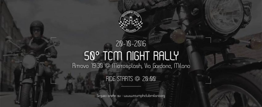 50° Triumph Club Milano Night Rally
