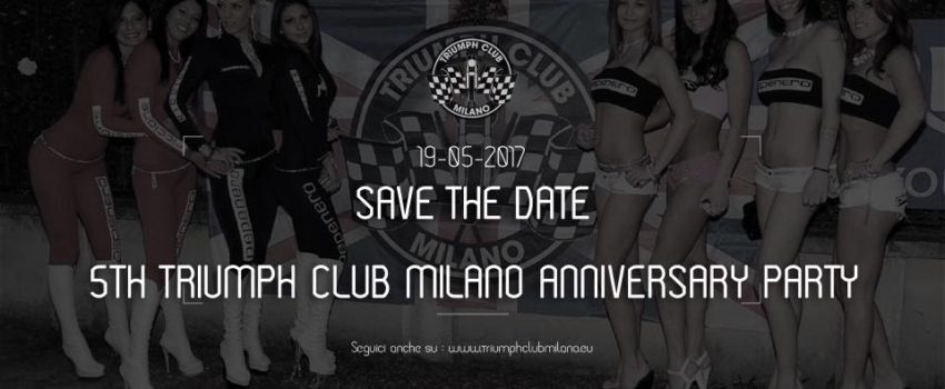 5th Triumph Club Milano Anniversary Party