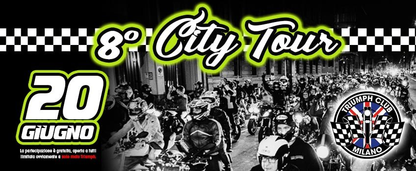 8° Triumph Milano City Tour
